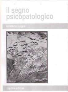 il segno psicopatologico Longhi